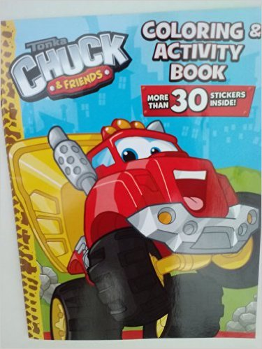 Tonka Chuck & Friends Coloring & Activity Book with More Than 30 Stickers Inside!