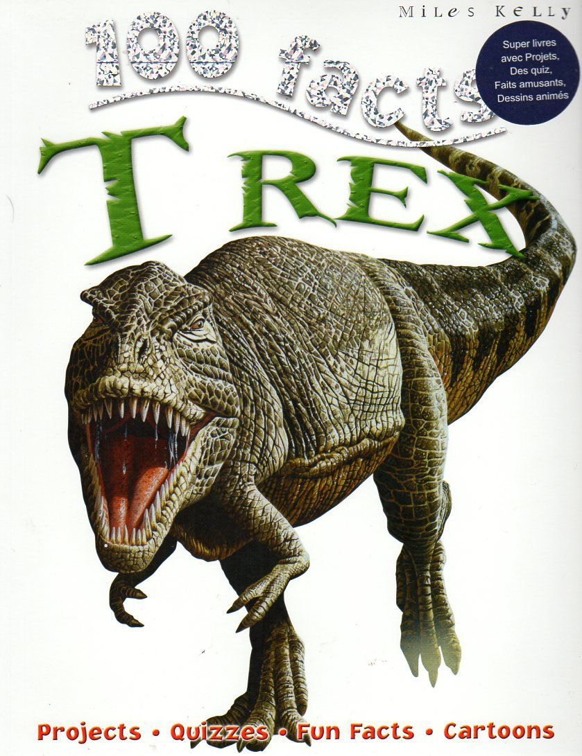 T Rex (100 Facts). Book.  Steve Parker