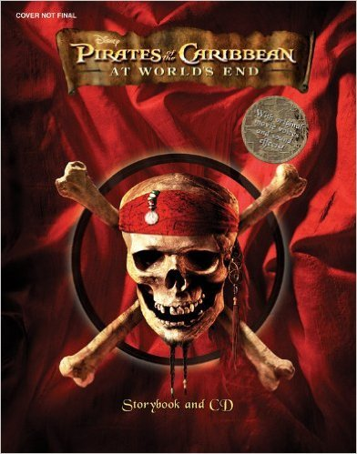 Pirates of the Caribbean: At World's End Story Book And CD. Book.