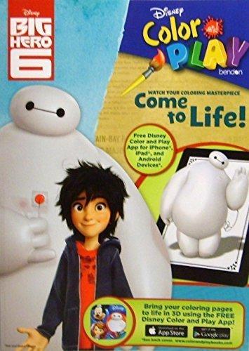 Disney Big Hero 6 Color & Play Come to Life. Coloring & Activity Book