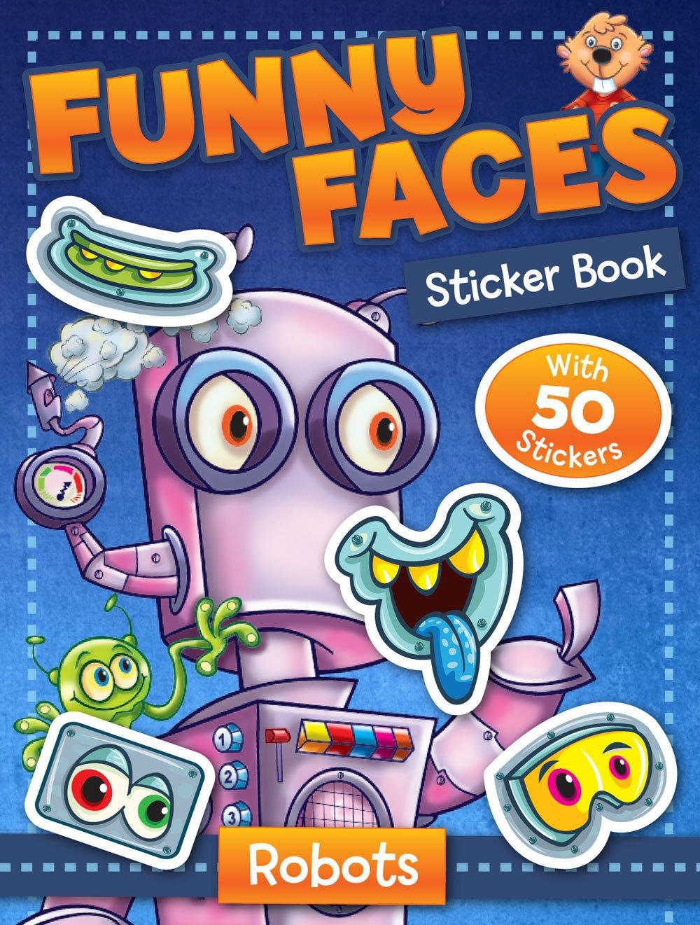 Funny Faces Sticker Book: Robots (Funny Faces Sticker Books)