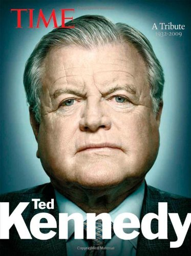 Time Ted Kennedy: A Tribute. Book