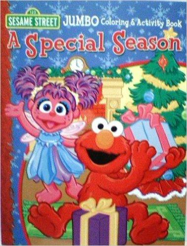 Sesame Street ~ A Special Season (JUMBO Coloring & Activity Book, A Special Season)