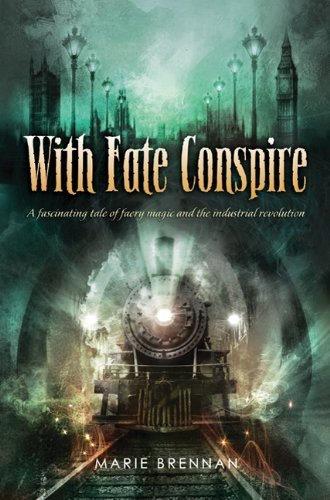 With Fate Conspire. Book .  Marie Brennan