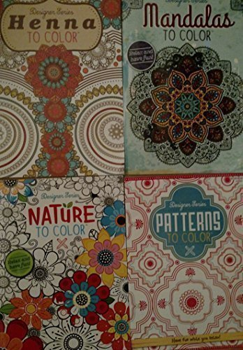 Designer Series Henna, Mandalas, Nature, and/or Patterns to Color. Coloring Book