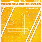 Large Print Word Search - (2017) - Vol.107. puzzle book