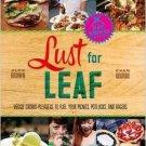 Alex Brown: Lust for Leaf  . Book.