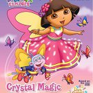 Crystal Magic (Dora the Explorer) (Hologramatic Sticker Book)