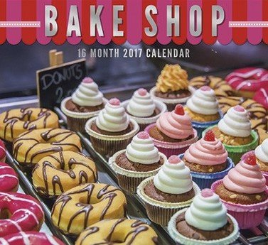 Bake Shop 2017 Wall Calendar (16 Month)