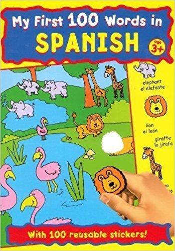 My First 100 Words in Spanish Sticker Book