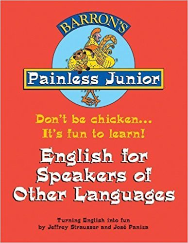 Painless Junior: English for Speakers of Other Languages (Painless Junior Series)