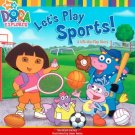 Let's Play Sports!: A Lift-the-Flap Story (Dora the Explorer