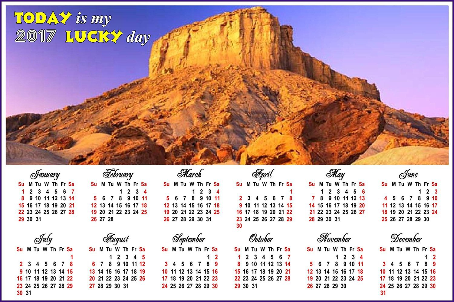 2017 Magnetic Calendar - Calendar Magnets - Today is my Lucky Day - Edition #12