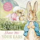 Show Me Your Ears (Peter Rabbit) Board book