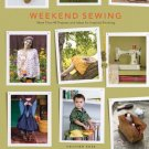 Weekend Sewing: More Than 40 Projects and Ideas for Inspired Stitching by Heather Ross