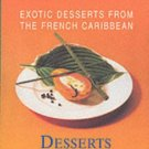 Desserts (Exotic Desserts for Gourmets) (1999-10-04)
