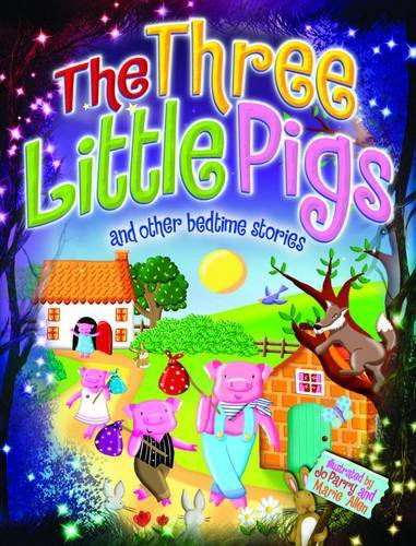 Magical Bedtime Stories: The Three Little Pigs by Arcturus Publishing