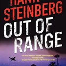 Out of Range: A Novel [Jun 04, 2013] Steinberg, Hank