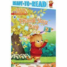 Daniel Tiger's Neighborhood Ready*to*Read Pre-level One Thank You Day