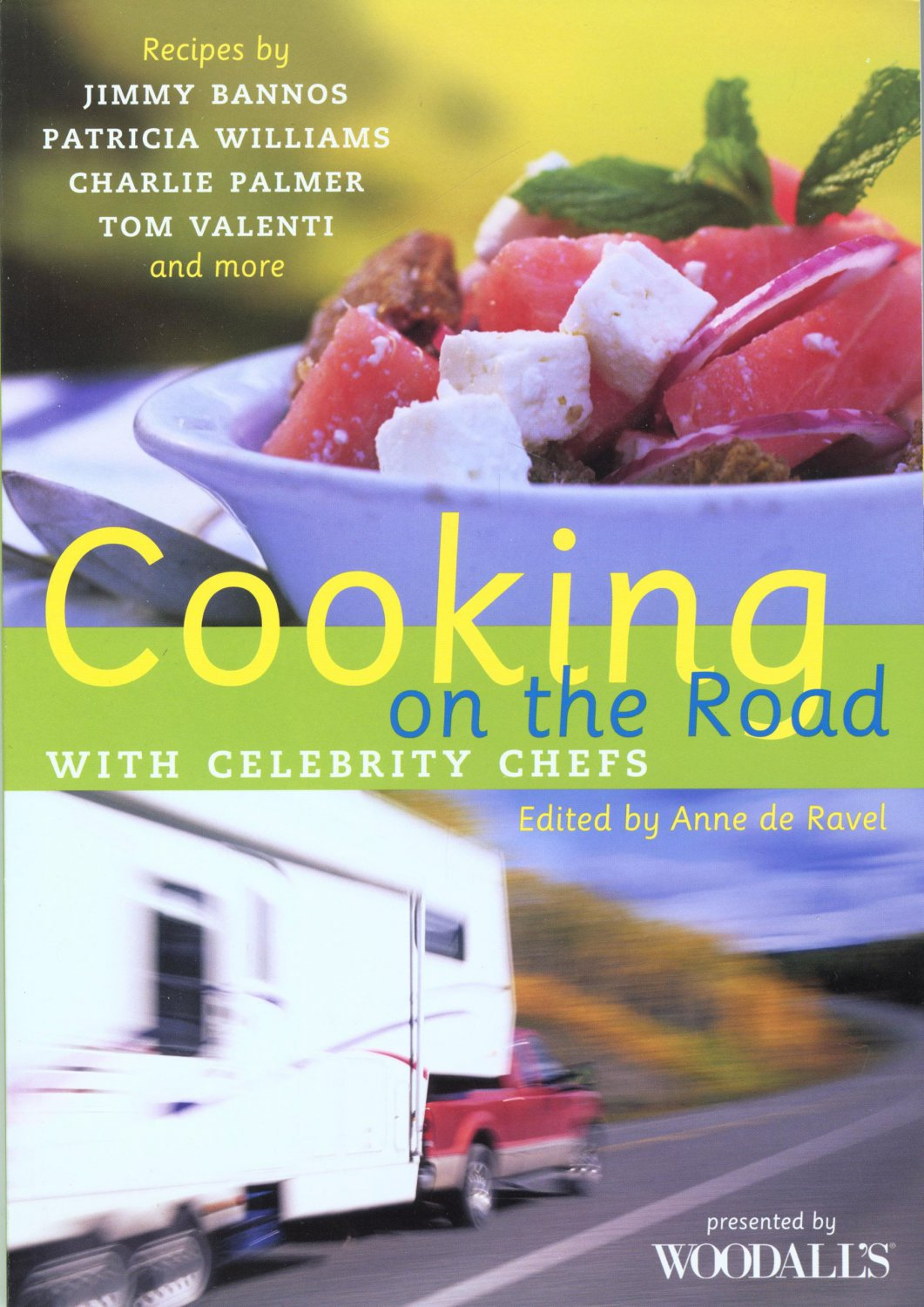 Cooking on the Road with Celebrity Chefs (2006-06-01)