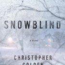 Snowblind by Golden, Christopher (2014) Hardcover