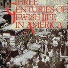 Three Centuries of Jewish Life in America [Dec 01, 1992] Lowe, Carl