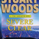 Severe Clear (Stone Barrington) [Hardcover] [Sep 18, 2012] Woods, Stuart