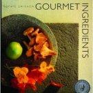 Gourmet Ingredients [Apr 01, 1991] Grigson, Sophie