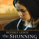 Beverly Lewis' The Shunning (Heritage of Lancaster County)