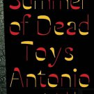 The Summer of Dead Toys: A Thriller.