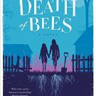 By Lisa O'Donnell The Death of Bees: A Novel (First Edition)