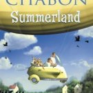 Summerland by Chabon, Michael (2002) Hardcover