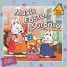 Max's Easter Surprise Publisher: Grosset & Dunlap