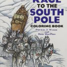 Race to the South Pole Coloring Book (Dover History Coloring Book)