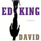 Ed King Hardcover – Deckle Edge, October 18, 2011