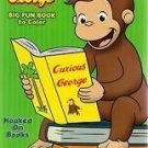 Curious George Big Fun Book to Color ~ Hooked on Books by Universal Studios