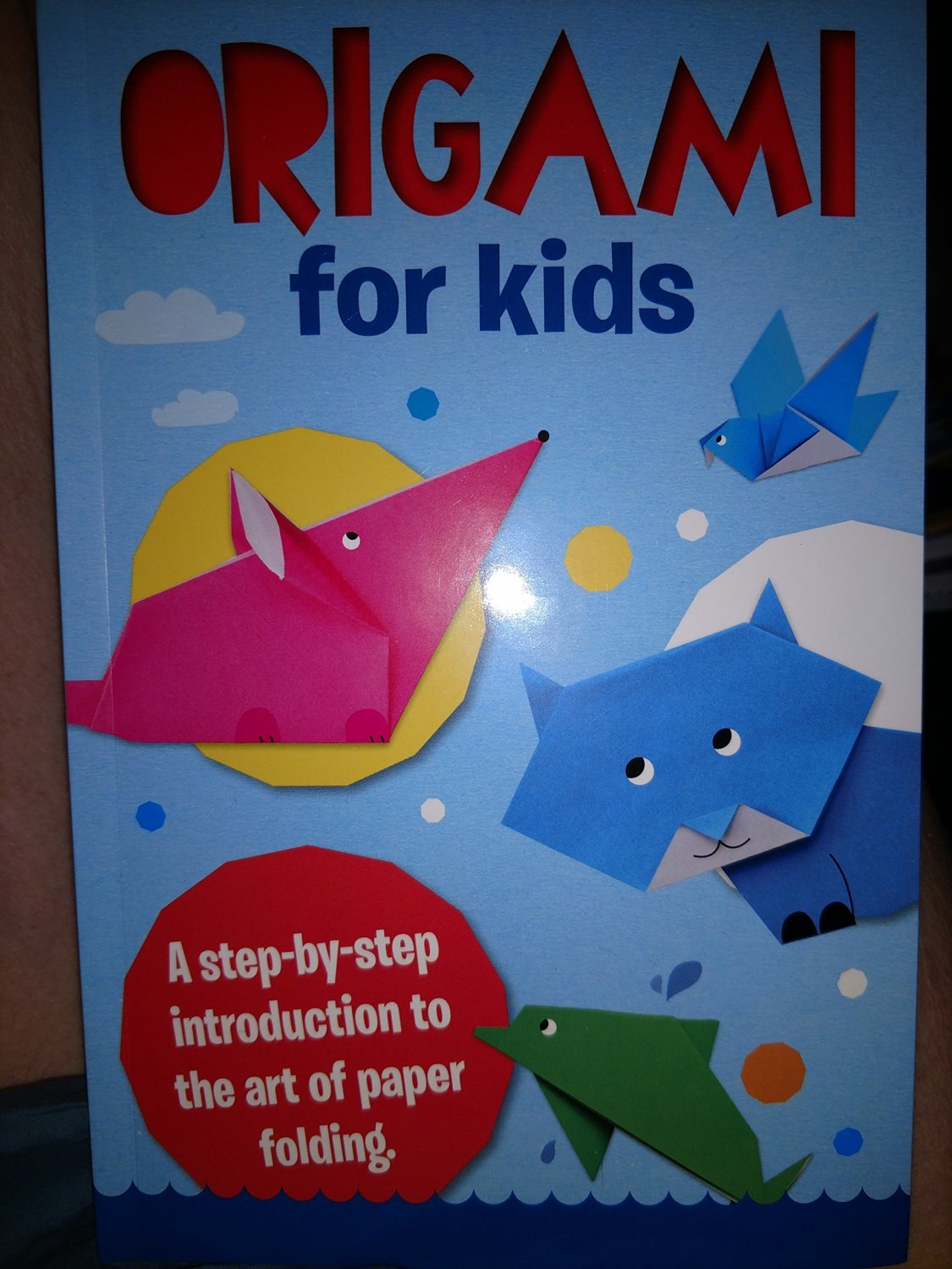 Origami for Kids, a Step-by-step Introduction to the Art ... - photo#13