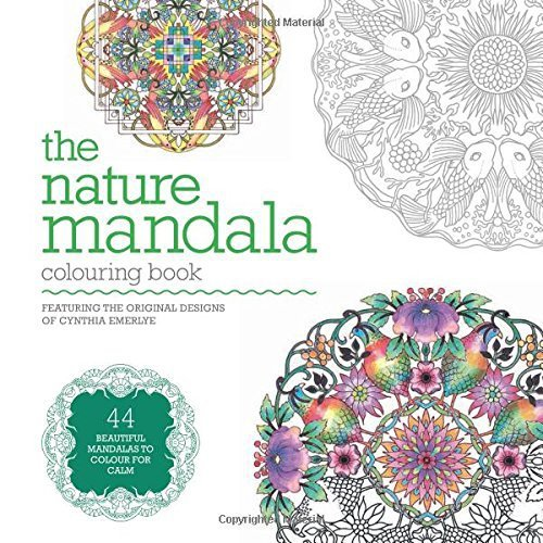 The Nature Mandala Colouring Book (Colouring Books) by Cynthia Emerlye (2016-02-04)