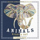 Patricia Moffett: Animals Night & Day Coloring Book : Amazing Animals to Bring to Life