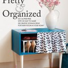 Pretty and Organized.