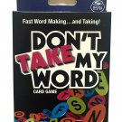Don't Take My Word Card Game