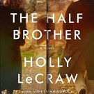 The Half Brother: A Novel