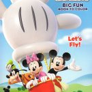 Mickey Mouse Clubhouse Big Fun Book to Color ~ Let's Fly