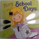 Fairy School Days Board Book
