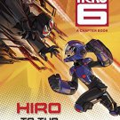 Big Hero 6: Hiro to the Rescue! (Disney Chapter Book) by Victoria Saxon (23-Sep-2014)