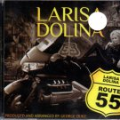 Route 55 / Route 55 - Larisa Dolina / Лариса Долина - Russian Music CD