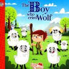 The Boy Who Cried Wolf - The Little Classics collection - Classic Fairy Tales