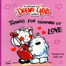 Thanks For Thinking of Love - (My Little Book of Dear God Letters)