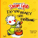 Do You Really See Everything? - (My Little Book of Dear God Letters)