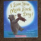 I Love You More Each Day!